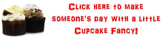 Send Cupcakes... Yum, yum yum!